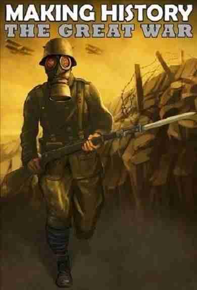 Descargar Making History The Great War [ENG][ACTiVATED] por Torrent